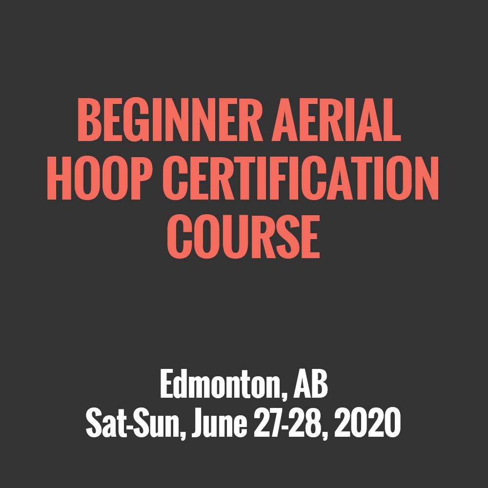 Beginner Aerial Hoop Certification Course - EDMONTON